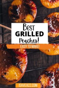 How to Grill Peaches the easy way
