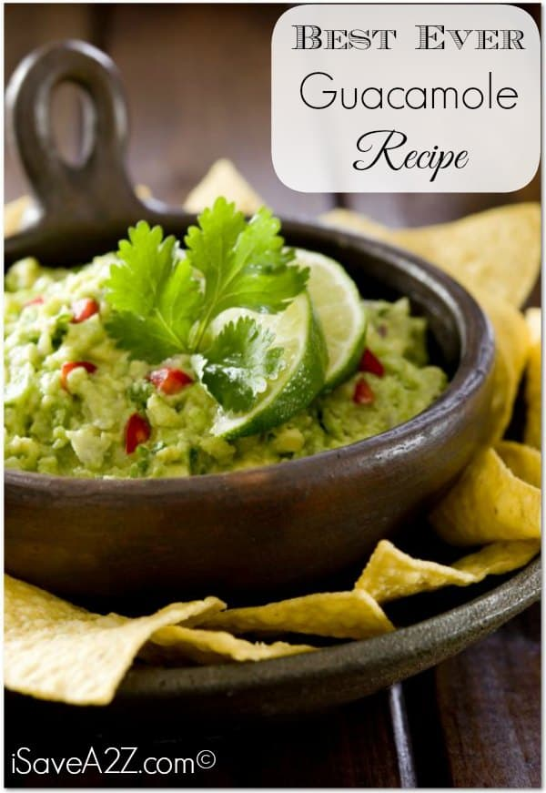 Best Ever Guacamole Recipe - Easy to put together and