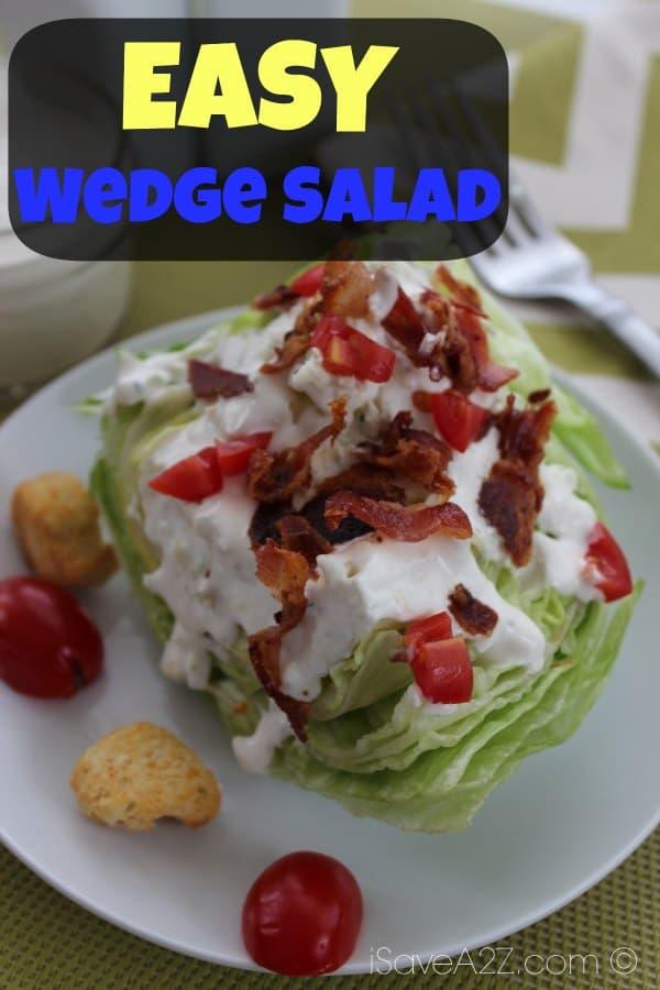 Easy Wedge Salad - iSaveA2Z.com