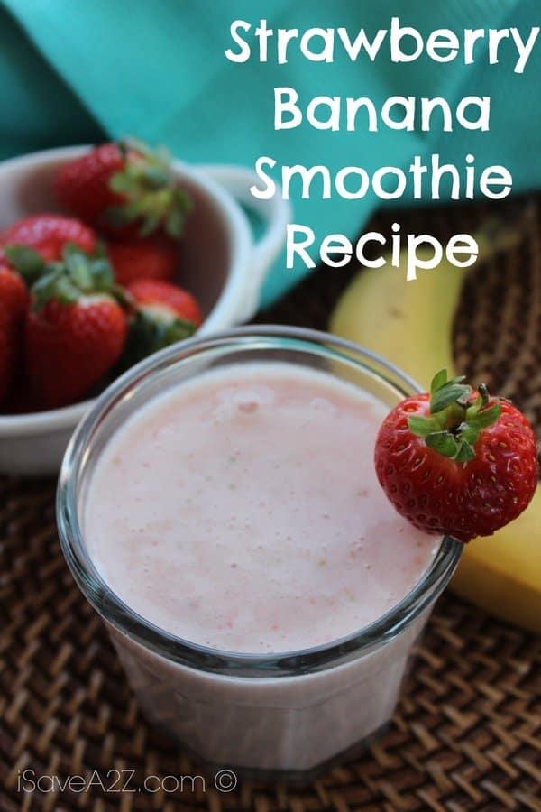 Strawberry Banana Smoothie Recipe - iSaveA2Z.com