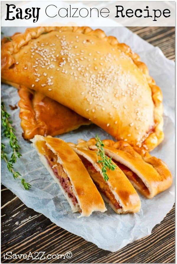 Easy Calzone Recipe - So diverse! Use any filling you like!