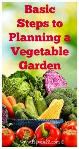 Basic Steps to Planning a Vegetable Garden
