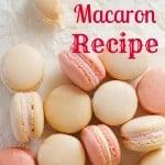 Easy Macaron Recipe