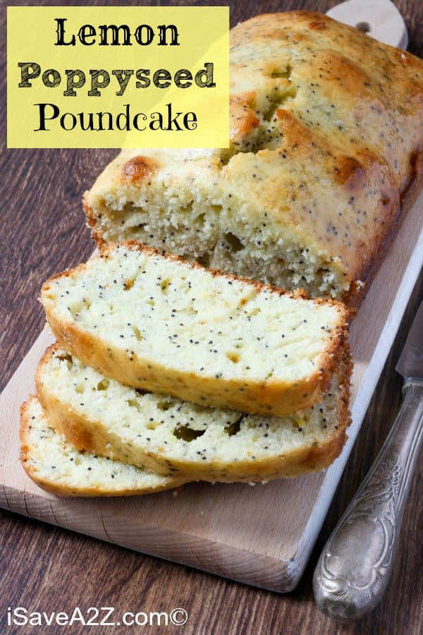 Lemon Poppy Seed Pound Cake Recipe Perfect For Spring And Summer