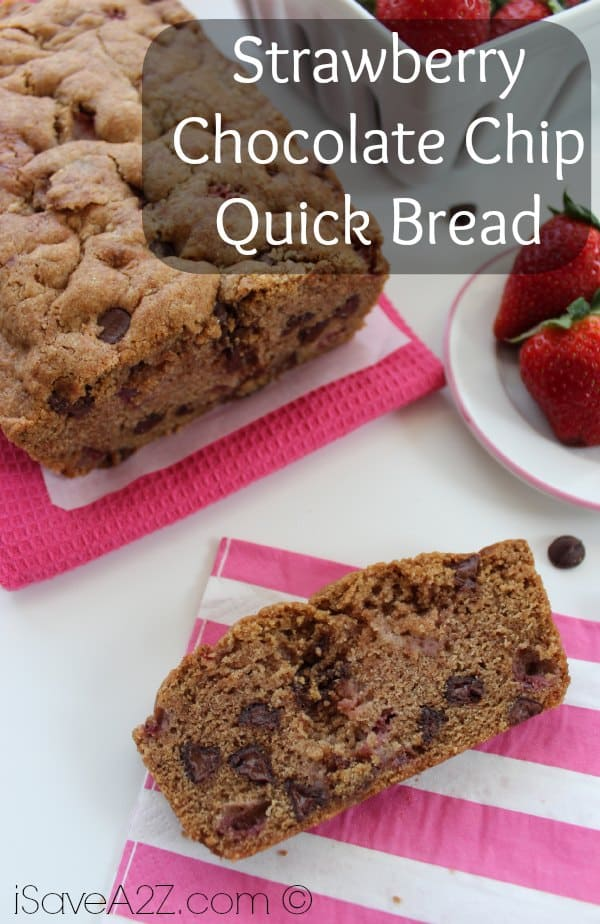 Strawberry Chocolate Chip Quick Bread