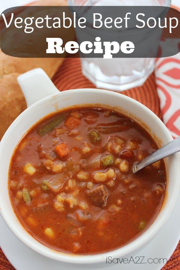 Vegetable Beef Soup Recipe - iSaveA2Z.com
