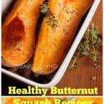 Healthy Butternut Squash Recipes