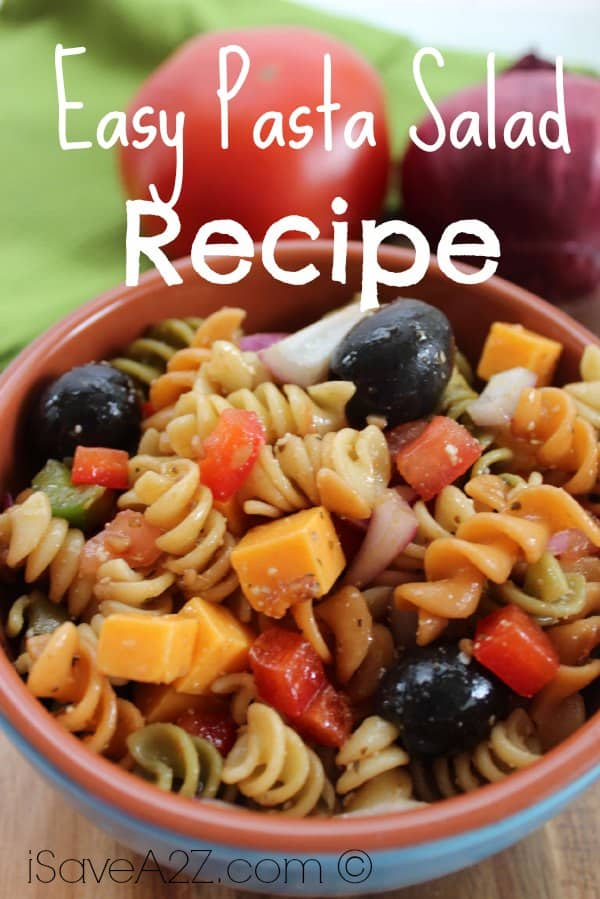 Easy Pasta Salad Recipe - iSaveA2Z.com