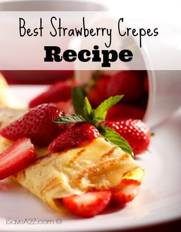 Best Strawberry Crepes