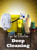 Tips for Effective Deep Cleaning