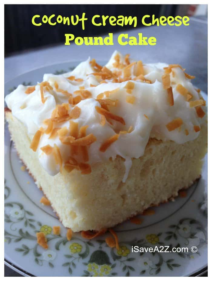 Coconut Cream Cheese Pound Cake Recipe with frosting - iSaveA2Z.com