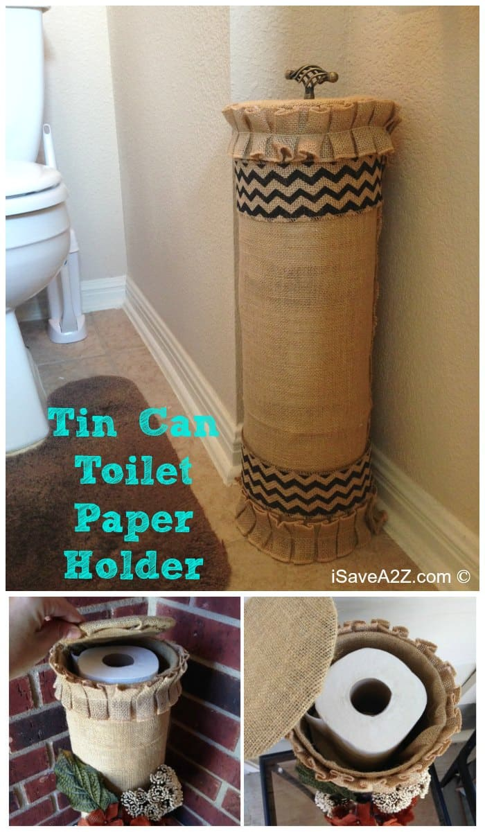 Tin Can Toilet Paper Holder Project Idea