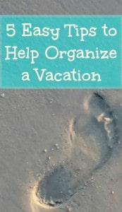 5 Easy Tips to Help Organize a Vacation