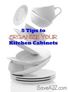 5 Tips to Organize Your Kitchen Cabinets