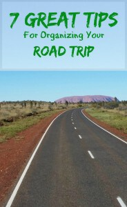 7 Great Tips For Organizing Your Road Trip