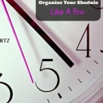 7 Tips to Organize Your Schedule Like a Pro