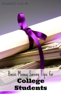 Basic Money Saving Tips for College Students