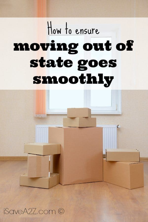 How To Ensure Moving Out Of State Goes Smoothly Isavea2z Com
