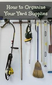 Organize Your Yard Supplies