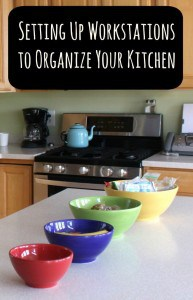 Setting Up Workstations to Organize Your Kitchen