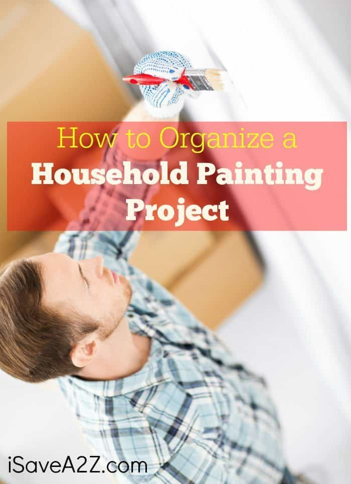 How to Organize a Household Painting Project