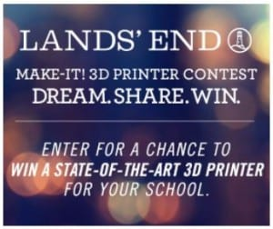 Lands' End Win a 3D Printer and a $200 Gift Card