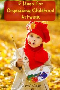 5 Ideas for Organizing Childhood Artwork