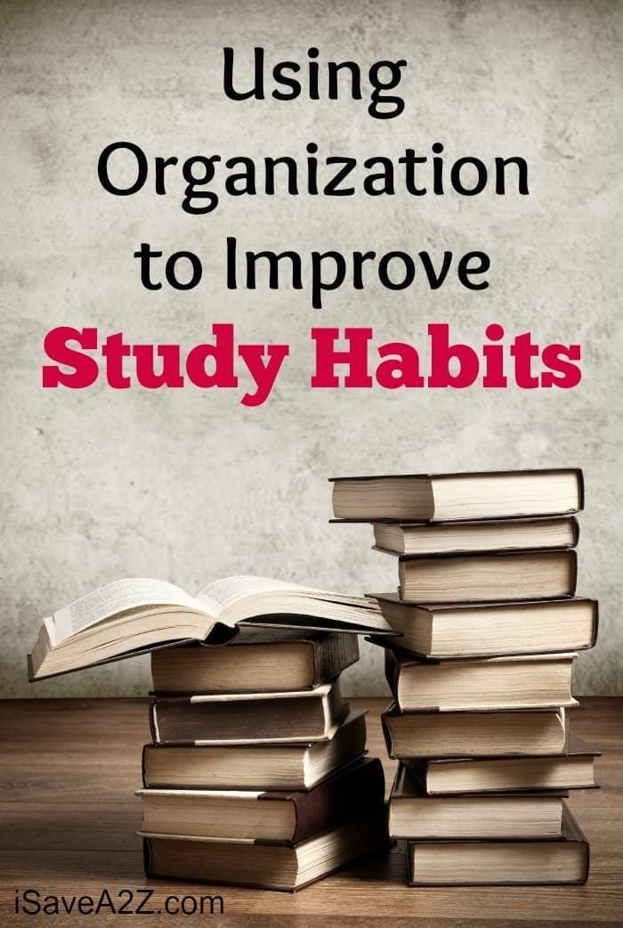 Using Organization to Improve Study Habits - iSaveA2Z.com