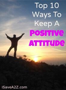 Top 10 Ways To Keep A Positive Attitude
