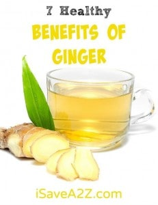 7 Healthy Benefits of Ginger
