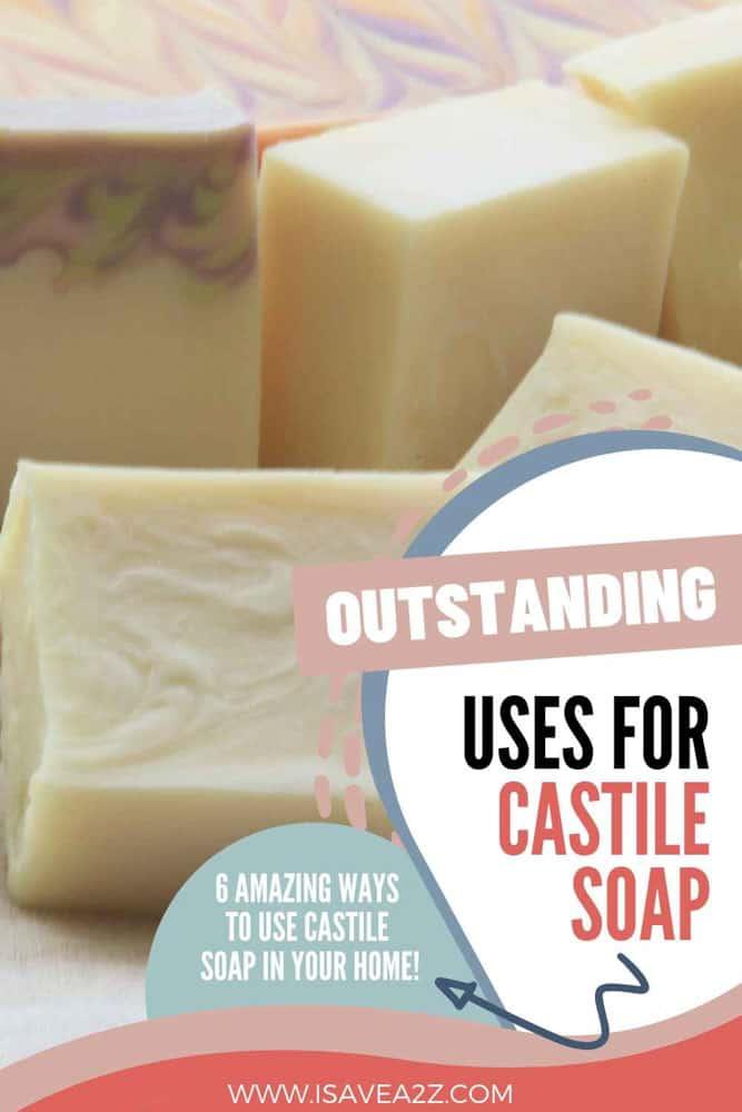 Outstanding Uses for Castile Soap