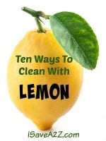 Ten Ways To Clean With Lemon