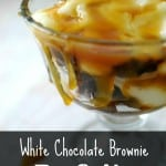 White Chocolate Brownie Parfaits
