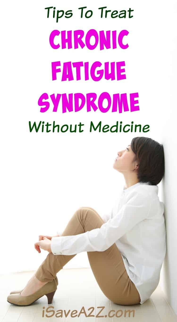 Tips To Treat Chronic Fatigue Syndrome Without Medicine