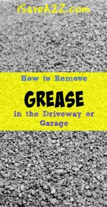 How to Remove Grease in the Driveway or Garage