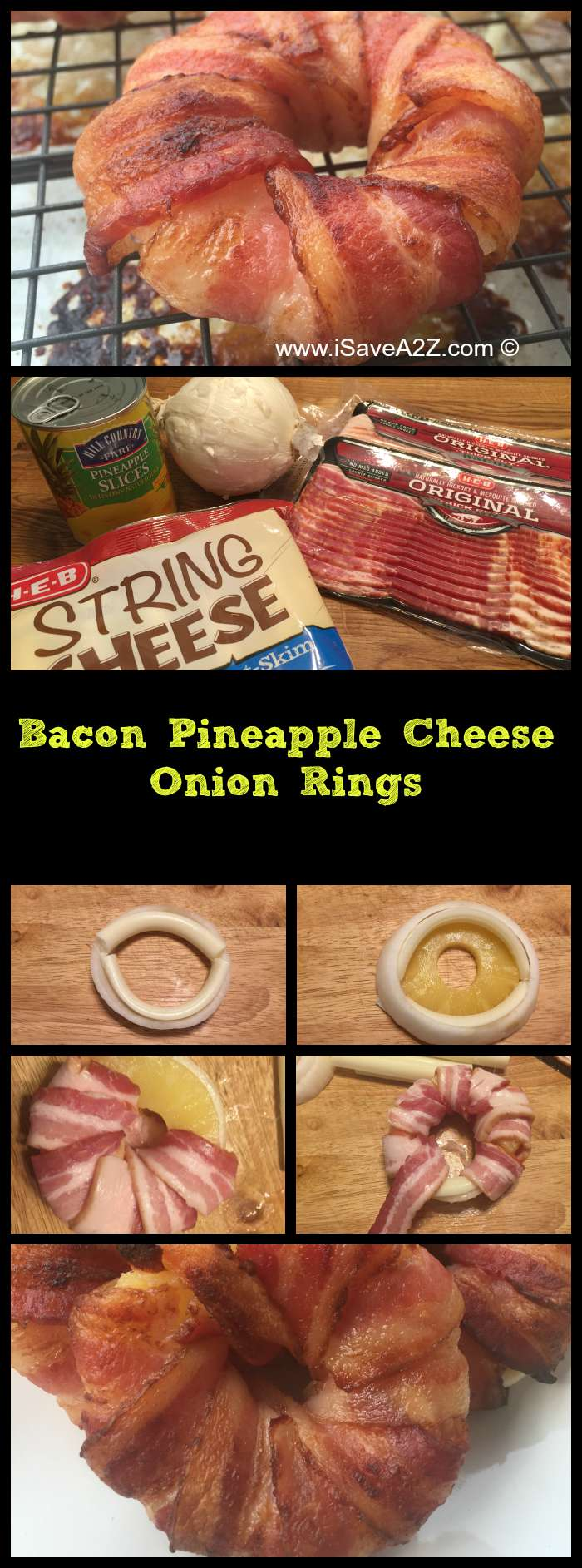 Bacon Pineapple Cheese Onion Rings Recipe