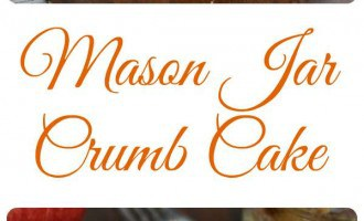 Looking for brunch dessert ideas? This mason jar crumb cake recipe is amazing and exactly what you are looking for! Try it today!