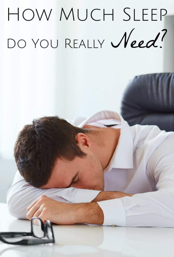 How Much Sleep Do You Really Need