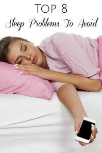 Top 8 Sleep Problems To Avoid