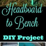 Repurposed Headboard Into an Outdoor Bench