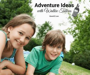 Outdoor Kids Activities Ideas with Walkie Talkies