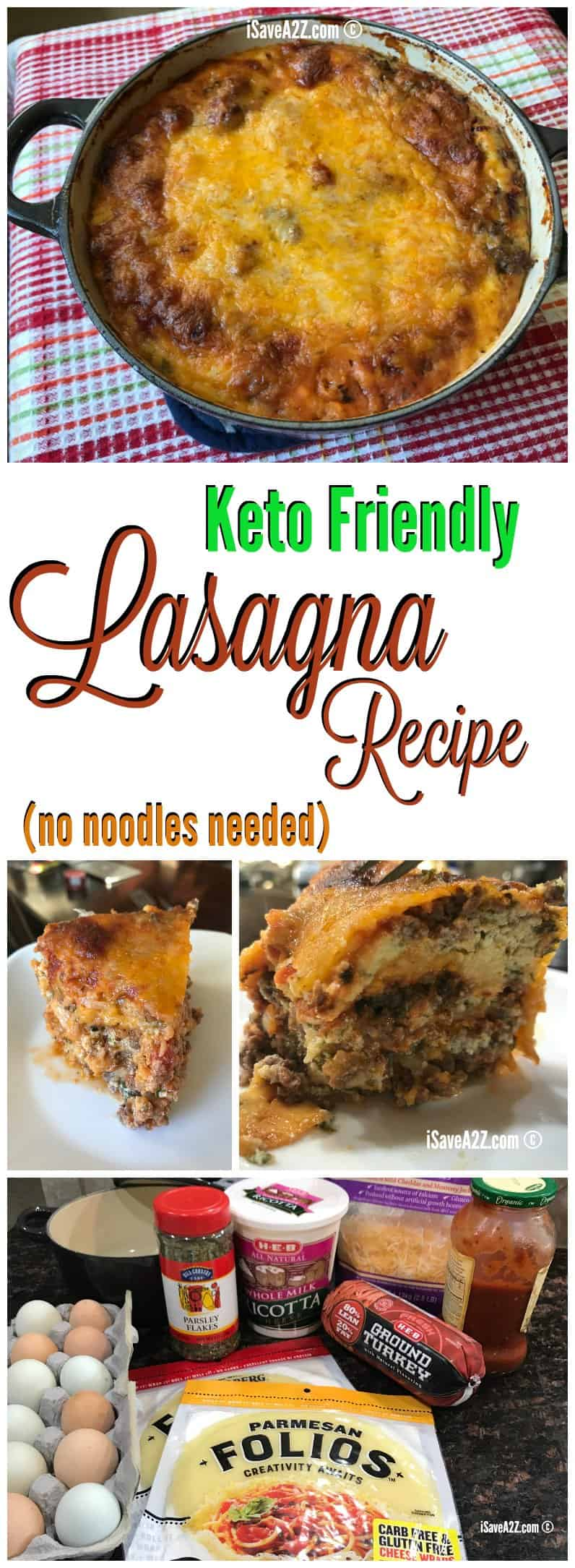 Keto Lasagna Recipe (made with no noodles)