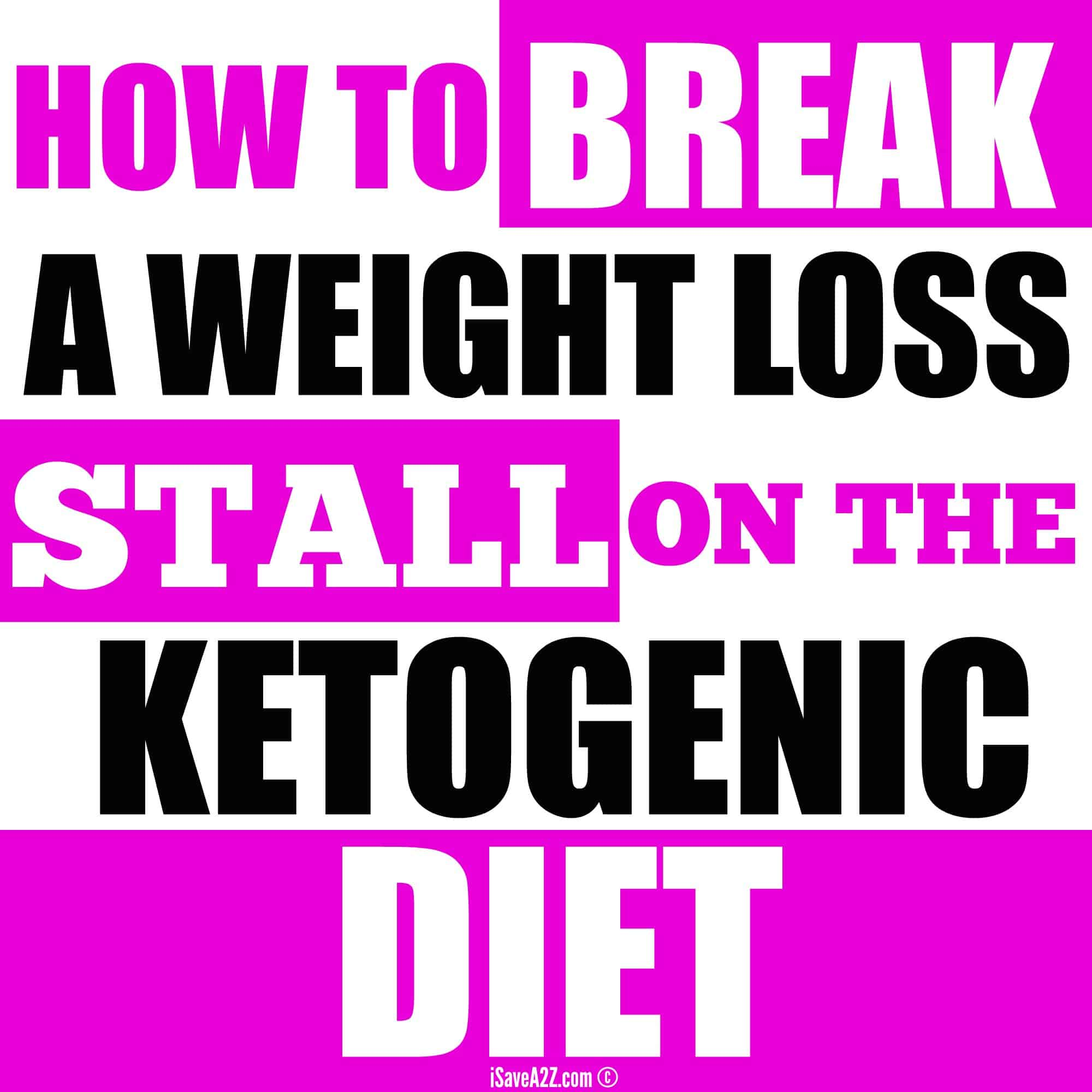 How to break a weight loss stall on the ketogenic diet isavea2z fandeluxe Images