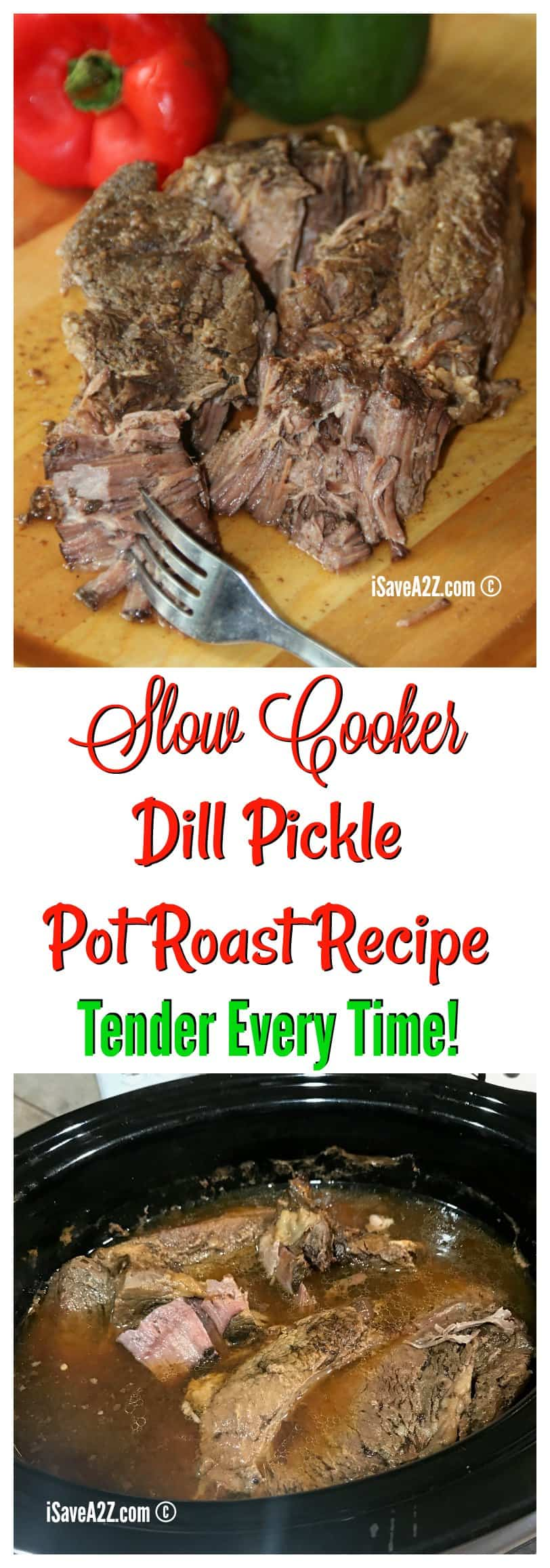 Slow Cooker Dill Pickle Pot Roast Recipe