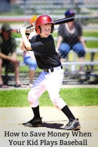How to Save Money When Your Kid Plays Baseball
