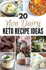20 Non Dairy Keto Recipes