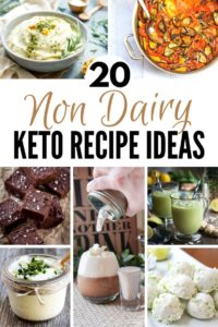 20 Non Dairy Keto Recipe Ideas