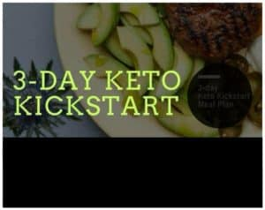 3 Day Keto Kickstart Meal Plan