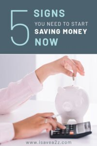 These 5 signs you need to start saving money now will help you get on track with the things in life that come your way so you are ready for a rainy day.
