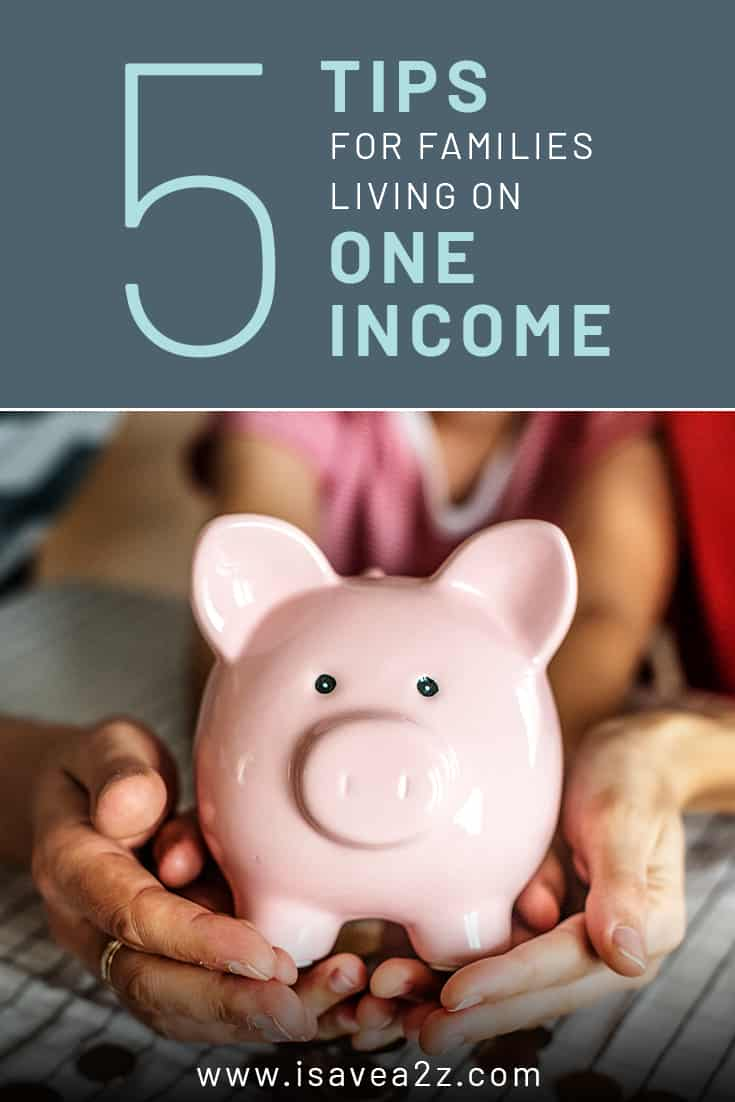 Looking for ways to be a stay at home mom? These 5 tips for families living on one income will help you make the transition to a one income family.
